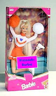 The Was-Baaarbie! - a must for every budding Wasaaabi cheerleader.